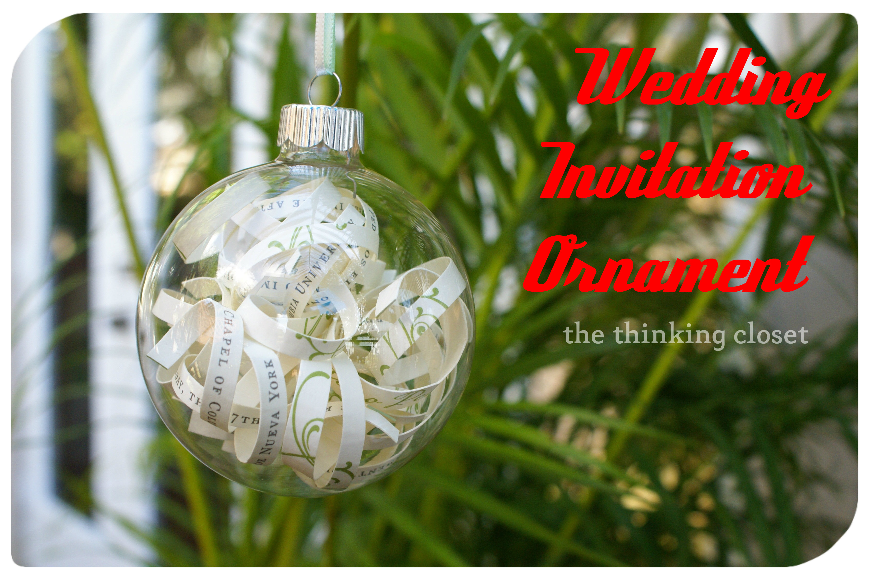 DIY Wedding Invitation Ornament via The Thinking Closet