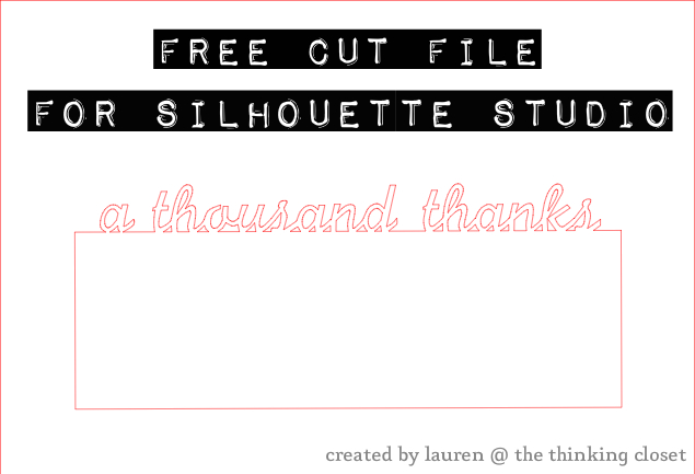 "Free Cut File - ""A Thousand Thanks"" Card - created by The Thinking Closet"